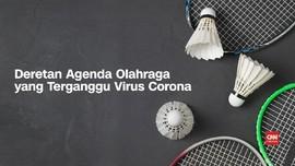 VIDEO: Daftar Agenda Olahraga yang Terganggu Virus Corona