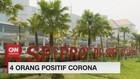 VIDEO: 4 Orang Positif Corona, 5 Orang Dalam Pengawasan