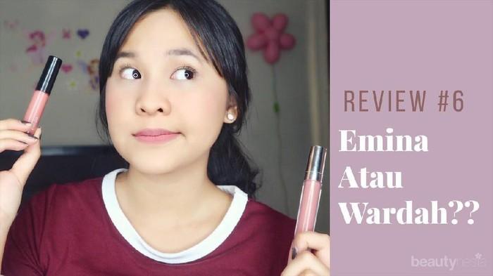 Lip Cream Wardah vs Emina, Mana yang Lebih Juara?