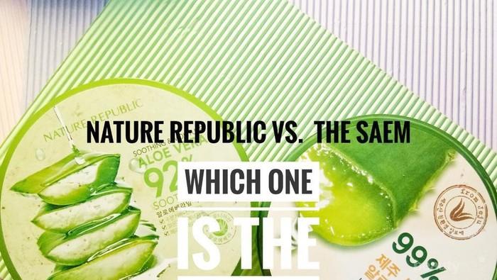 NATURE REPUBLIC VS THE SAEM, Lebih bagus mana ya?