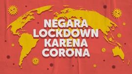 INFOGRAFIS: Negara Lockdown Karena Corona