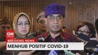 VIDEO: Menhub Budi Karya Sumadi Positif Covid-19