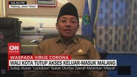 VIDEO: Wali Kota Tutup Akses Keluar-Masuk Malang