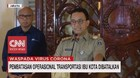 VIDEO: Anies Batalkan Pembatasan Jam Operasional Transportasi