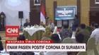 VIDEO: Enam Pasien Positif Corona di Surabaya