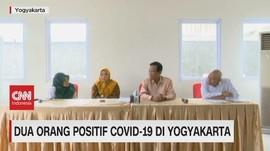 VIDEO: 2 Orang Positif Covid-19 di Yogyakarta