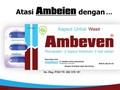 Redakan Gejala Ambeien dengan Ambeven