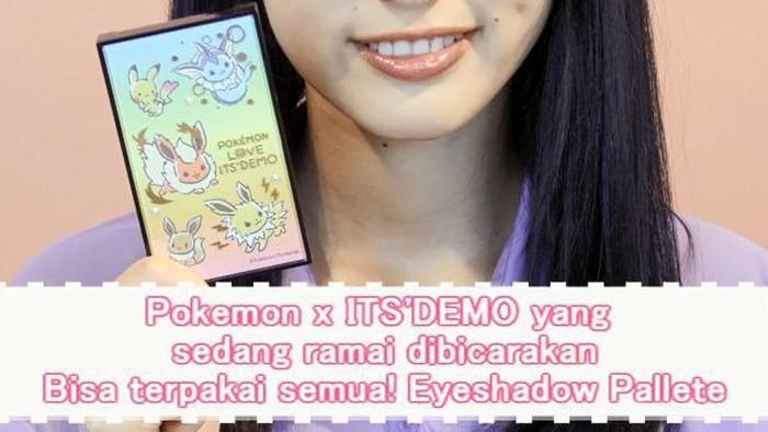 Pokemon x ITS'DEMO yang sedang ramai dibicarakan Bisa terpakai semua! Eyeshadow Pallete
