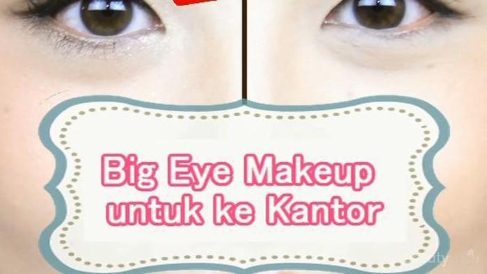 Big Eye Makeup untuk ke Kantor