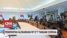 VIDEO: Pemerintah Alokasikan Rp 27 T Tangani Corona