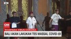 VIDEO: Bali Akan Lakukan Tes Massal Covid-19