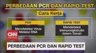 VIDEO: Perbedaan PCR dan Rapid Test Covid-19