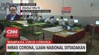 VIDEO: Imbas Corona, Ujian Nasional Ditiadakan