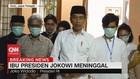 VIDEO: Jokowi Mohon Doa dari Masyarakat Atas Meninggal Ibunda
