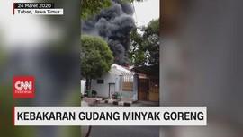 VIDEO: Kebakaran Gudang Minyak Goreng di Tuban