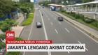 VIDEO: Jakarta Lengang Akibat Corona