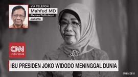 VIDEO: Sosok Ibunda Presiden Jokowi di Mata Mahfud MD