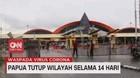 VIDEO: Papua Tutup Wilayah Selama 14 Hari