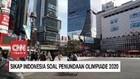 VIDEO: Sikap Indonesia Soal Penundaan Olimpiade 2020