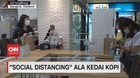 VIDEO: 'Social Distancing' Unik Ala Kedai Kopi