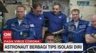 VIDEO: Astronaut Berbagi Tips Isolasi Diri