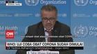 VIDEO - WHO: Uji Coba Obat Corona Sudah Dimulai