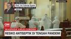VIDEO: Resiko Antiseptik di Tengah Pandemi (2/4)