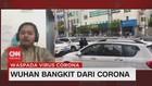 VIDEO: Wuhan Bangkit Dari Corona