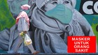 VIDEO: Masker Bedah Hanya Untuk Orang Sakit dan Tenaga Medis