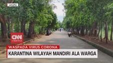 VIDEO: Karantina Mandiri Ala Warga, Malang dan Jakarta