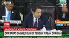 VIDEO: DPR Bahas Omnibus Law di Tengah Wabah Corona