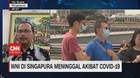 VIDEO: WNI di Singapura Meninggal Akibat Covid-19