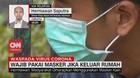 VIDEO: Keluar Rumah, Wajib Pakai Masker