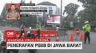 VIDEO: Penerapan PSBB di Jawa Barat