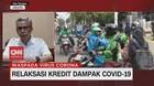 VIDEO: Relaksasi Kredit Dampak Covid-19