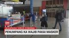 VIDEO: Penumpang KA Wajib Pakai Masker