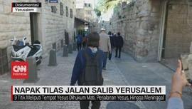 VIDEO: Napak Tilas Jalan Salib Yerusalem