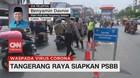 VIDEO: Tangerang Raya Siapkan PSBB