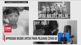 VIDEO: Apresiasi Musisi untuk Para Pejuang Covid-19
