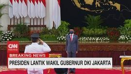 VIDEO: Presiden Lantik Wakil Gurbernur DKI Jakarta