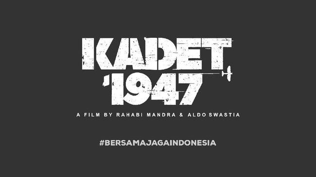 Poster film Kadet 1947. Film ini merupakan adaptasi dari kejadian nyata, yaitu peristiwa 21 Juli 1947, di mana tujuh kadet Angkatan Udara Republik Indonesua (kini TNI AU) menyerang markas Belanda.