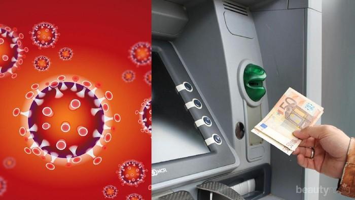Tips Ambil Uang di ATM untuk Menghindari Tertular Virus Corona