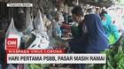 VIDEO: Hari Pertama PSBB di Tangerang, Pasar Masih Ramai