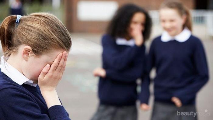 Sedang Alami Bullying di Sekolah? Atasi dengan Cara Berikut Ini