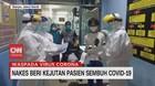 VIDEO: Nakes Beri Kejutan Pasien Sembuh Covid-19