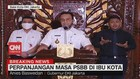 VIDEO: Masa PSBB di Ibu Kota Resmi Diperpanjang