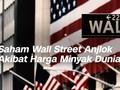 VIDEO: Saham Wall Street Anjlok Akibat Harga Minyak Dunia