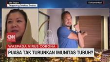 VIDEO: Puasa Tak Turunkan Imunitas Tubuh?