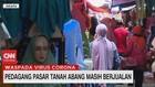 VIDEO: Pedagang Pasar Tanah Abang Masih Berjualan
