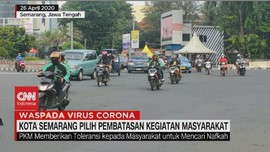 VIDEO: Kota Semarang Memilih Pembatasan Kegiatan Masyarakat